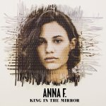 King In The Mirror - Anna F.