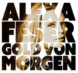 Gold von morgen - Alexa Feser