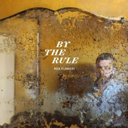 By The Rule - Mick Flannery