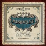 A Day In Nashville - Robben Ford