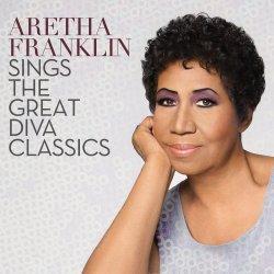 Aretha Franklin Sings The Great Diva Classics - Aretha Franklin