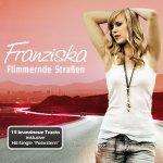 Flimmernde Straßen - Franziska
