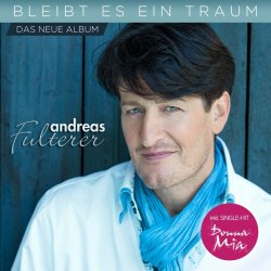Bleibt es ein Traum - Andreas Fulterer