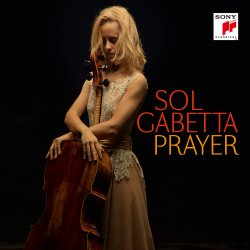 Prayer - Sol Gabetta