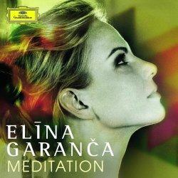 Meditation - Elina Garanca