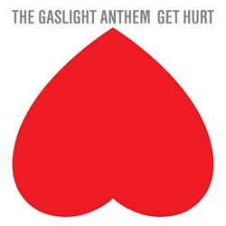 Get Hurt - Gaslight Anthem