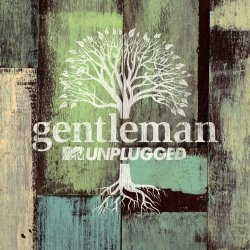 MTV Unplugged - Gentleman