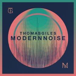 Modern Noise - Thomas Giles