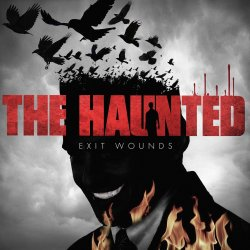 Exit Wounds - Haunted