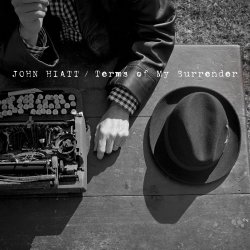 Terms Of My Surrender - John Hiatt