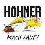 Mach laut! - Höhner