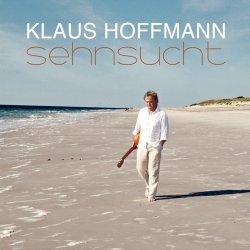 Sehnsucht - Klaus Hoffmann