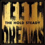 Teeth Dreams - Hold Steady
