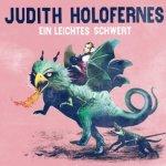 Ein leichtes Schwert - Judith Holofernes