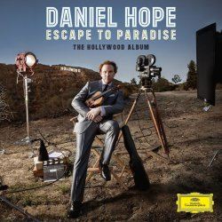 Escapte To Paradise - The Hollywood Album - Daniel Hope