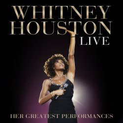 Live - Her Greatest Performances - Whitney Houston
