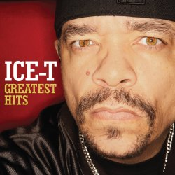Greatest Hits - Ice-T