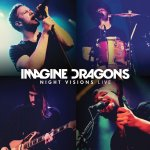 Night Visions Live - Imagine Dragons