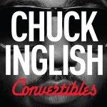 Convertibles - Chuck Inglish