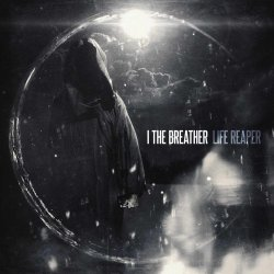 Life Reaper - I The Breather