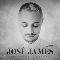 While You Were Sleeping - Jose James