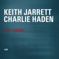 Last Dance - {Keith Jarrett} + {Charlie Haden}