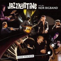 Ohne Stecker - {Jazzkantine} + {NDR Bigband}