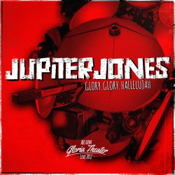Glory.Glory.Hallelujah - Jupiter Jones