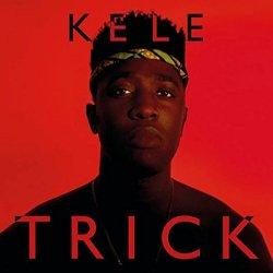 Trick - Kele