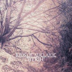 Byrth - Kids Of Adelaide