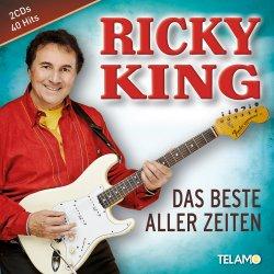 Das Beste aller Zeiten - Ricky King