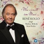 Wie einst im Mai - Rene Kollo