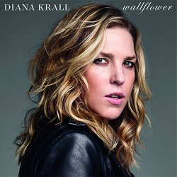 Wallflower - Diana Krall