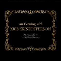 An Evening With Kris Kristofferson - Kris Kristofferson