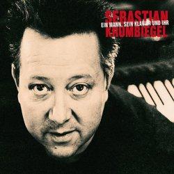 Ein Mann, sein Klavier und ihr - Sebastian Krumbiegel