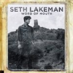 Word Of Mouth - Seth Lakeman