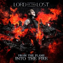 From The Flame Into The Fire - Lord Of The Lost
