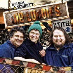 Wir vom Schrott - Ludolfs