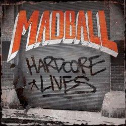 Harcorde Lives - Madball