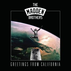 Greetings From California - Madden Brothers