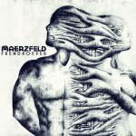 Fremdkörper - Maerzfeld