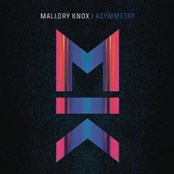 Asymmetry - Mallory Knox