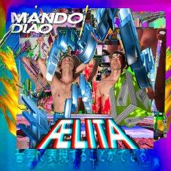 Aelita - Mando Diao