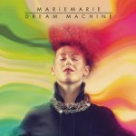 Dream Machine - MarieMarie