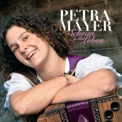 Schean is des Leben - Petra Mayer