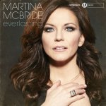 Everlasting - Martina McBride
