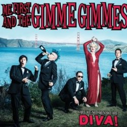 Are We Not Men? We Are Diva! - Me First And The Gimme Gimmes