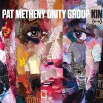 Kin - {Pat Metheny} Unity Group