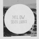 Silver Linings - Milow