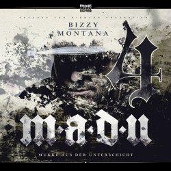 M.a.d.U. 4 (Mukke aus der Unterschicht) - Bizzy Montana